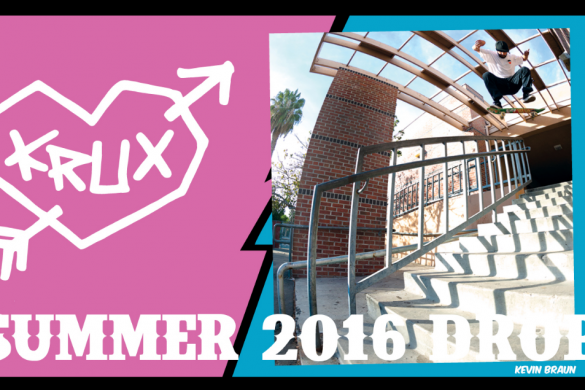 Krux Trucks – Summer 2016