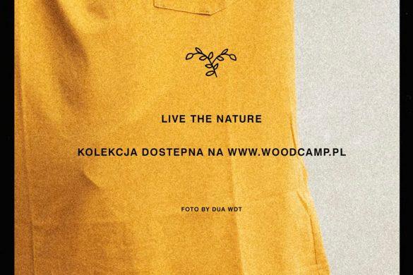 "Kolekcja Woodcamp ""Live The Nature"" 2019"
